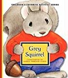 img - for Grey Squirrel (Children's Favorite Activity Songs) book / textbook / text book