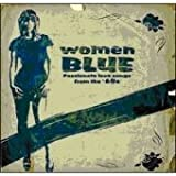 Women Blue: Passionate Love Songs from the 60's
