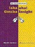 Aha!: Aha! Insight and Aha! Gotcha (Spectrum)