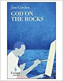 img - for God on the Rocks by Jane Gardam book / textbook / text book