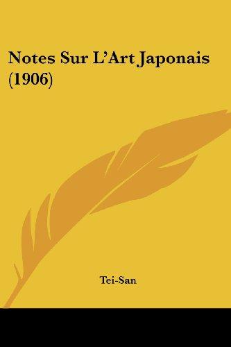 Notes Sur L'Art Japonais (1906)
