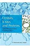 img - for Crystals, X-rays and Proteins: Comprehensive Protein Crystallography book / textbook / text book