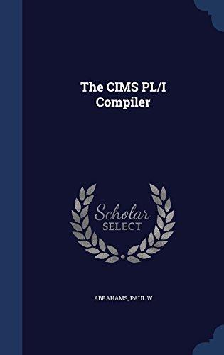 The CIMS PL/I Compiler