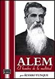 img - for ALEM, EL HOMBRE DE LA MULTITUD (Spanish Edition) book / textbook / text book