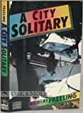 A City Solitary (A Viking Novel of Mystery and Suspense) (0670806072) by Freeling, Nicolas