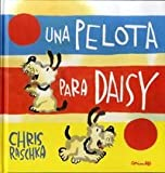 img - for Una pelota para Deisy (Spanish Edition) book / textbook / text book