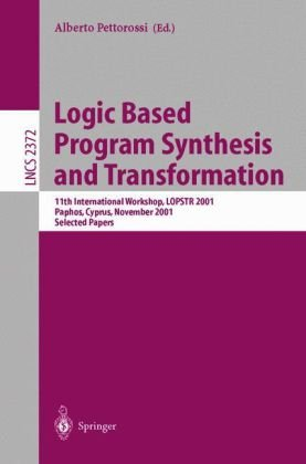 Logic Based Program Synthesis and Transformation, 11 conf., LOPSTR 2001