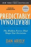 Predictably Irrational, Revised and Expanded Edition 1st (first) edition Text Only