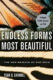 Endless Forms Most Beautiful: The New Science of Evolutionary Developmental Biology (Evo Devo)