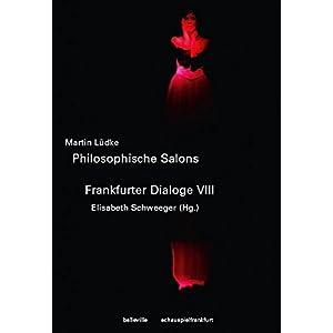 Hin und weg - Im Dazwischen (Philosophische Salons - Frankfurter Dialoge)