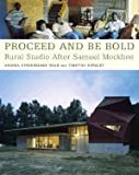 img - for Proceed and Be Bold: Rural Studio After Samuel Mockbee [Paperback] book / textbook / text book
