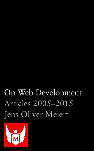 On Web Development: Articles 2005-2015