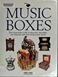img - for Music Boxes: The Collector's Guide to Selecting, Restoring, and Enjoying New and Vintage Music Boxes book / textbook / text book