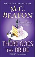 There Goes the Bride (Agatha Raisin, #20)