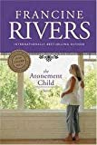 The Atonement Child (084230052X) by Rivers, Francine