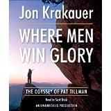 Where Men Win Glory: The Odyssey of Pat Tillman [Unabridged 11-CD Set] (AUDIO CD/AUDIO BOOK)