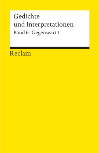 Gedichte und Interpretationen / Gegenwart I: BD 6