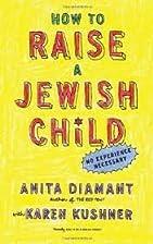 How to Raise a Jewish Child by Anita Diamant