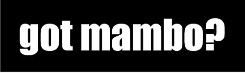 got-mambo-8-wide-white-vinyl-die-cut-decal-sticker-decor-impact-style