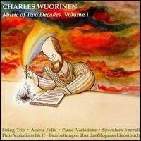 Wuorinen: Music for 2 Decades, Vol. 1