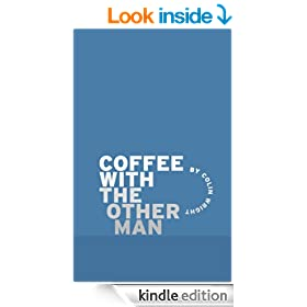Coffee with the Other Man
