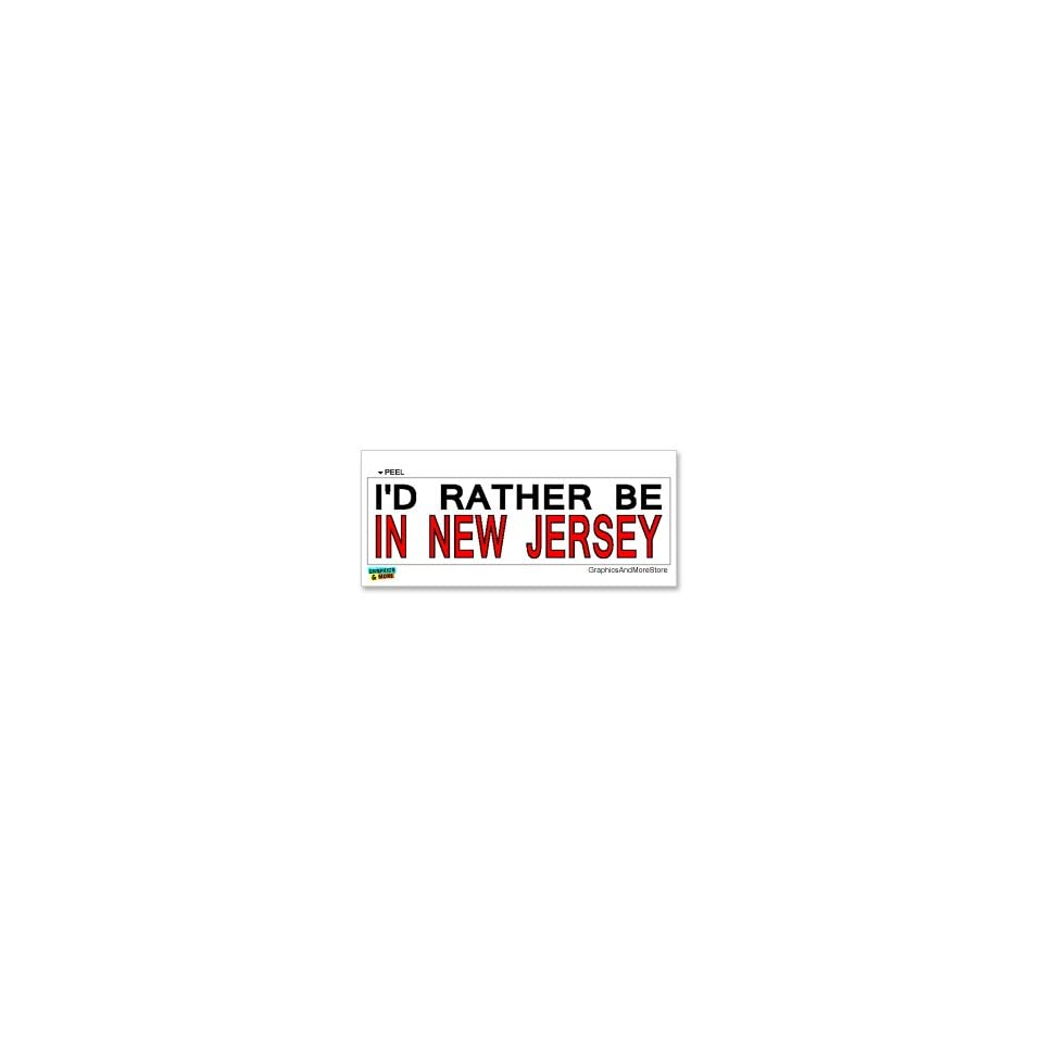 Id Rather Be In New Jersey   Window Bumper Laptop Sticker