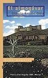 El almogavar / The Almogavar (Gran Angular) (Spanish Edition)