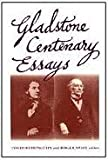 img - for Gladstone Centenary Essays book / textbook / text book
