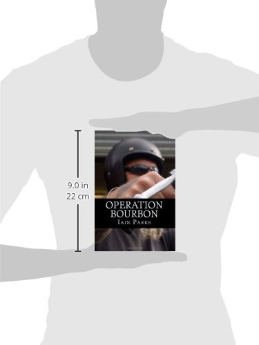 Operation Bourbon: The First Chapter
