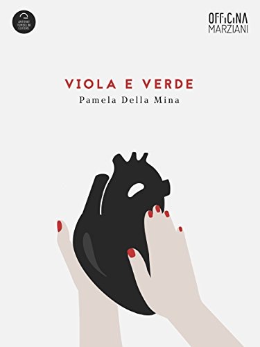 Viola E Verde (Officina Marziani) (Italian Edition) (Italian Viola compare prices)