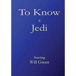 To Know a Jedi