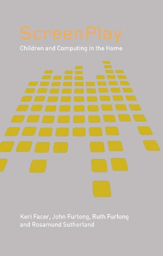 Screenplay: Children and Computing in the Home