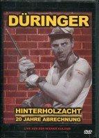 Roland Düringer - Hinterholzacht