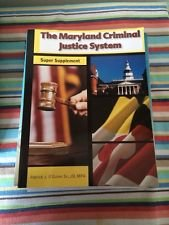 The Maryland Criminal Justice System Super Supplement