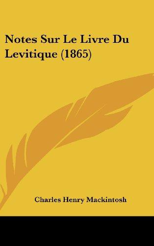 Notes Sur Le Livre Du Levitique (1865)