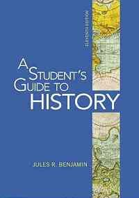 Student's Guide to History (11th, 10) by Benjamin, Jules...