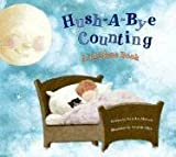 Hush-a-Bye Counting (Bedtime Book)