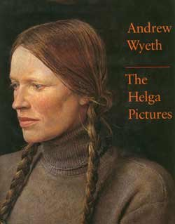 Andrew Wyeth: The Helga Pictures