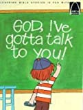God, I'Ve Gotta Talk to You:  Prayers for Children (Arch Books) (0570060869) by Anne Jennings