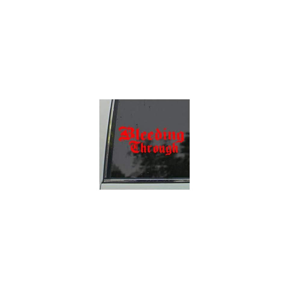 Bleeding Through Red Decal Rock Band Truck Window Red Sticker