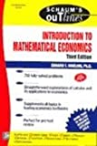 img - for Schaum's Outline to Theory and Problems of Introduction to Mathematical Economics, Third Edition book / textbook / text book