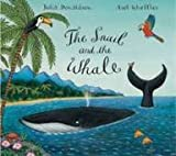 The Snail and the Whale Julia Donaldson