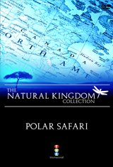 Natural Kingdom- Polar Safari [DVD]