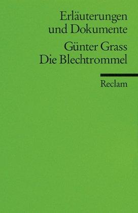 Erläuterungen und Dokumente zu Günter Grass: Die Blechtrommel