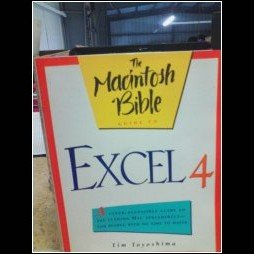 The Macintosh Bible Guide to Excel 4