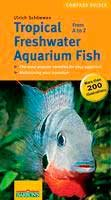 Barrons Books Tropical Freshwater Aquarium Fish from A to Z