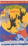 Meets Oliver Twit (Werewolf Club Ready for Chapters (Prebound)) (0756955335) by Pinkwater, Daniel Manus