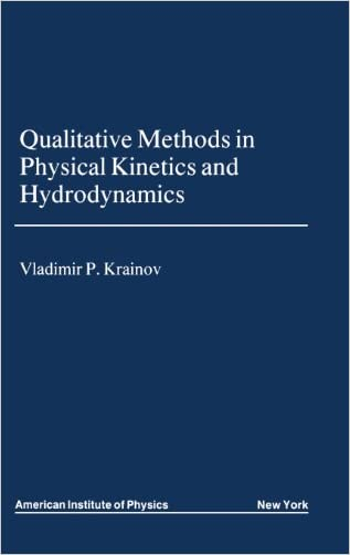 Qualitative Methods in Physical Kinetics and Hydrodynamics (AIP Translation)