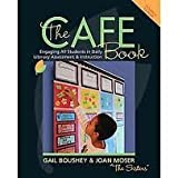img - for The CAFE Book: Engaging All Students in Daily Literary Assessment and Instruction Pap/Cdr edition book / textbook / text book