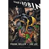 All Star Batman and Robinby Frank Miller